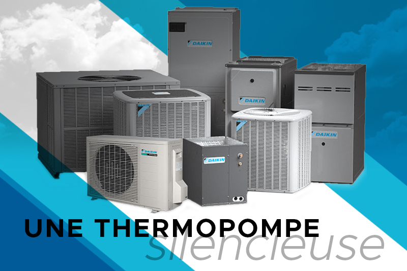 Thermopompe silencieuse